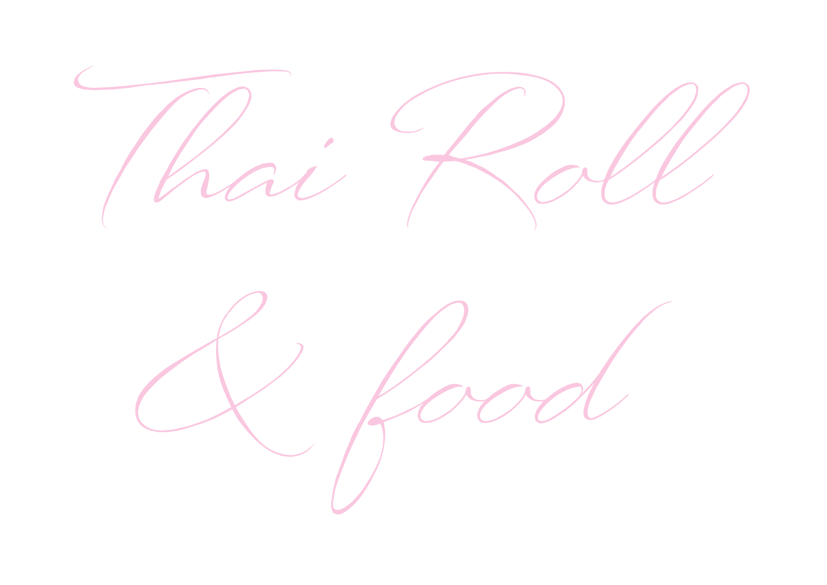 Thai Roll & Food